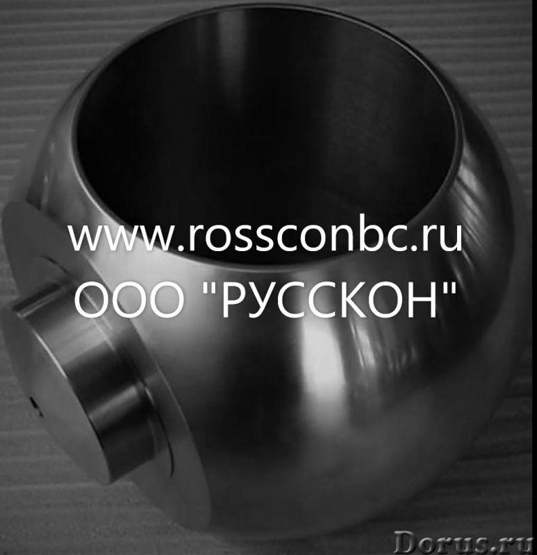 Шары для шаровых кранов - Товары промышленного назначения - Шары для шаровых кранов от производителя..., фото 1